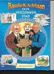 Toor, A. van - Bassie & Adriaan / En de verzonken stad/ druk 1