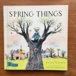 Kumin, Maxine W. and Marokvia, (ills.) - Spring Things See and Read