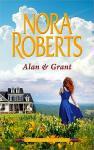 Roberts , Nora . [ ISBN 9789034758750 ] 3121 - 2 . )  Alan  &  Grant . ( De Complete MacGregor Clan . ) De kinderen en kleinkinderen van Daniel MacGregor krijgen allemaal te maken met de liefdevolle bemoeizucht van hun temperamentvolle stamvader. Want hij wil hen net zo gelukkig zien als -
