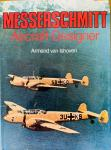 Ishoven, Armand van. - Messerschmitt Aircraft Designer.