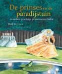 Verroen, Dolf - De prinses en de paradijstuin / en andere prachtige prinsessenverhalen