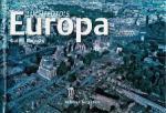 Enrico Lavagno en Guido Barasio - Luchtfoto's van de wereld en van Europa