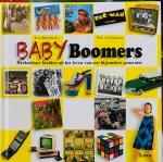 Botermans, Jack.  Grinsven, Wim van. - Baby Boomers. Herkenbare beelden uit het leven van een bijzondere generatie.