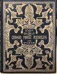 BOER, M.G. de - Leven en Bedrijf van Gerhard Moritz Roentgen: Grondvester van de Nederlandsche Stoomboot-Maatschappij thans Maatschappij voor Scheeps- en Werktuigbouw 'Fijenoord' 1823-1923