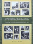 Humm, Maggie - Snapshots of Bloomsbury / The Private Lives of Virginia Woolf And Vanessa Bell