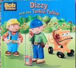 - Dizzy and the Talkie-talkie
