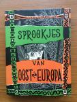 Bevelander (verzameld en bewerkt) en Bantzinger, C.A.B. (ills.) - Sprookjes van Oost-Europa