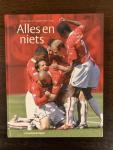 Ramler, Ruud & Brinkman, Theo - Alles en niets - Het jaar van AZ seizoen 2006-2007