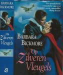 Bickmore, Barbara .  Vertaling Annemarie Lodewijk  en Omslagillustratie  Elaine Gignilliat - Op Zilveren Vleugels
