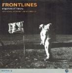 Nicholas Moore, Sidney Weiland - Frontlines Snapshots of history