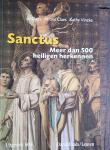 CLAES, Jo, CLAES, Alfons, VINCKE, Kathy - Sanctus. Meer dan 500 heiligen herkennen