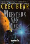 Bear, G. - Meesters van Mars