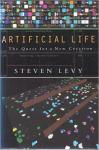 steven levy - artificial life, thequest for a new creation
