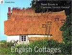 Evans, Tony & Candida Lycett Green - English cottages