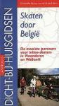 G. Perrin - Skaten Door Belgie  de mooiste parcours voor inline-skaters in Vlaanderen en Wallonie