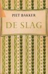 Bakker, Piet - De slag