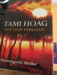 Hoag, Tami - Tot stof vergaan