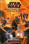 ANDERSON, Kevin J. & MOESTA, Rebecca - Star Wars: The Mos Eisley Cantina Pop-Up Book