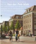 Huisman, Jaap ; Levien Willemse et al - Tekenend voor de nieuwe tijd is dat het Van der Pek-blok ooit bedoeld was voor de gemeente arbeider en nu de diversiteit van de bevolking weerspiegelt