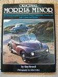 Newell, Ray - Original Morris Minor / The resterer's guide to all saloon, tourer/convertible, traveller and light commercial models