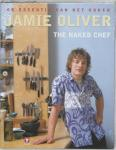 Oliver, Jamie - The naked chef / de essentie van het koken