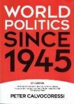 Calvocoressi, Peter - World Politics since 1945