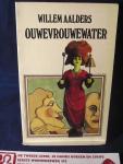 Aalders, Willem - Ouwevrouwewater / druk 1