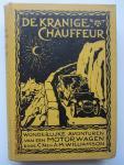 Williamson, C.N. en A.M. - De kranige chauffeur : wonderlijke avonturen van een motorwagen.  (De afbeelding op de omslag toont een Spyker)