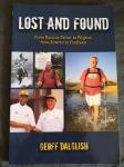 Geoff Dalglish - Lost and Found / From Racecar Driver to Pilgrim, from Soweto to Findhorn