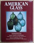 Schwartz, Marvin D. / DiBartolomeo, Robert E. - American Glass [two volumes in one / deel I: blown and molded + deel II: pressed and cut]