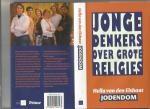 Elshout Hella van den - Jonge denkers over grote     R E L I G I E S