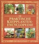 Sue Phillips - De praktische kuipplanten encyclopedie Creatief tuinieren in potten, kuipen, bakken en manden