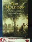Paul Muldoon - The End of the Poem / Oxford Lectures on Poetry / HC