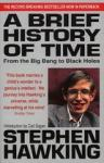 Hawking, Stephen - A Brief History Of Time. From the big Bang to Black holes.