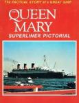 Winter, C.W.R. - Queen Mary Her early years recalled (1986) + Long Live the Queen Mary (1994)