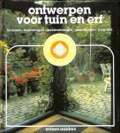 Aalders, Willem. - Ontwerpen voor tuin en erf. Terrassen - bestratingen - speelwerktuigen - omheiningen - pergola's.