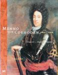 Hoof, Joep van - Menno van Coehoorn. 1641-1704. Vestingbouwer - belegeraar - infanterist.