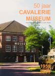 Thomas, J.M.A. - 50 jaar Cavaleriemuseum, 1959-2009.