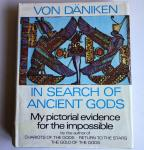 Däniken, von, Erich - In search of ancient gods - My pictorial evidence for the impossible