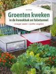 Pinske, Jorn - Groenten kweken / in de kweekbak en folietunnel