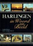 Fokke Drost - Hein van den Oever - Harlingen in woord en beeld