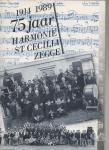 Ginneken, Cees van, e.a. - 75 jaar Harmonie St. Cecilia Zegge