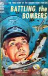 Johnen, Wilhelm. - Battling the Bombers. The true story of the German night fighters.