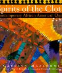 Mazloomi, Carolyn (ds1269) - Spirits of the cloth. Contemporary American Quilts