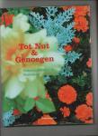 Zeevat, Caroline (Redactie) - Tot Nut & Genoegen. Volkstuincultuur in Nederland