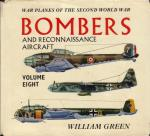 Green, William - War Planes of the Second World War, Volume Eight: Bombers and Reconnaissance Aircraft