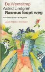 Lindgren, Astrid Naverteld door Pelgrom, Els - RASMUS LOOPT WEG