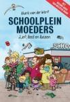 Werf, Mark van der - Schoolpleinmoeders / Lief, leed en luizen