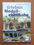 Kerber, Georg / Stirl, Andreas - Erlebnis Modelleisenbahn