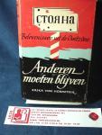 Hornstein von, Erika - Anderen moeten blijven / belevenissen uit de Oostzône